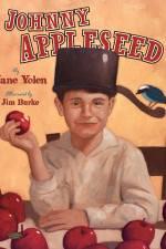 Watch Johnny Appleseed, Johnny Appleseed Online Putlocker