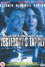 Watch Yesterdays Target Online Putlocker