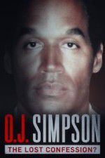 Watch O.J. Simpson: The Lost Confession? Online Putlocker