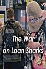 Watch The War on Loan Sharks Online 123movies