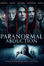 Watch Paranormal Abduction Online 123movies