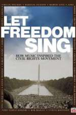 Watch Let Freedom Sing: How Music Inspired the Civil Rights Movement Online Putlocker