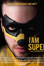 Watch I Am Super Online Putlocker