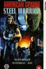 Watch American Cyborg Steel Warrior Online Putlocker