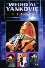 Watch 'Weird Al' Yankovic Live Online Putlocker