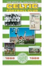 Watch The Official history of Celtic Football Club Online Putlocker