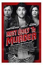 Watch Most Likely to Murder Online Putlocker