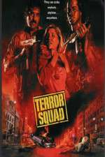 Watch Terror Squad Online Putlocker
