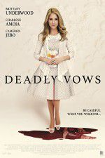 Watch Deadly Vows Online Putlocker