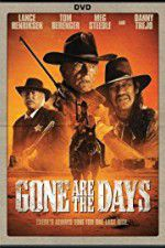 Watch Gone Are the Days Online Putlocker