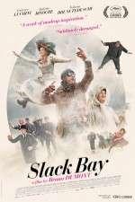 Watch Slack Bay Online 123movies