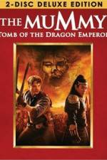 Watch The Mummy: Tomb of the Dragon Emperor Online Putlocker