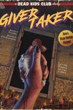 Watch Givertaker Online Putlocker