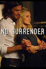 Watch No Surrender Online Putlocker