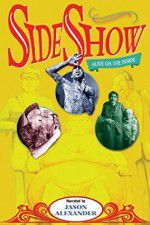 Watch Sideshow Alive on the Inside Online