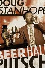 Watch Doug Stanhope Beer Hall Putsch Online Putlocker