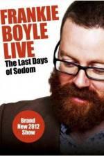 Watch Frankie Boyle Live The Last Days of Sodom Online Putlocker