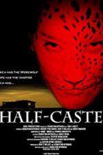 Watch Half-Caste Online Putlocker