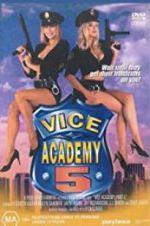 Watch Vice Academy 5 Online Putlocker