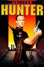 Watch Street Hunter Online Putlocker