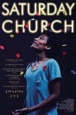 Watch Saturday Church Online Putlocker