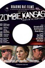 Watch Zombie Kansas: Death in the Heartland Online Putlocker
