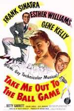 Watch Take Me Out to the Ball Game Online Putlocker