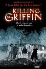 Watch Killing Mr. Griffin Online Putlocker