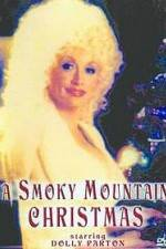 Watch A Smoky Mountain Christmas Online Putlocker