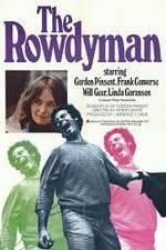 Watch The Rowdyman Online Putlocker