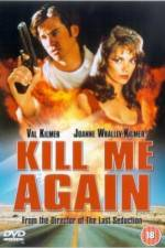 Watch Kill Me Again Online 123movies