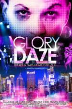 Watch Glory Daze The Life and Times of Michael Alig Online 123movies