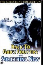 Watch Back to God's Country Online Putlocker