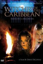Watch Witches of the Caribbean Online Putlocker
