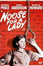 Watch Noose for a Lady Online Putlocker