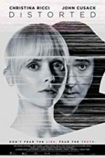 Watch Distorted Online Putlocker