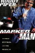 Watch Marked Man Online 123movies