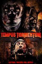 Watch Tempus Tormentum Online Putlocker