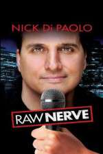 Watch Nick DiPaolo Raw Nerve Online 123movies