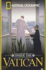 Watch Inside the Vatican Online Putlocker