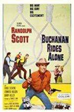 Watch Buchanan Rides Alone Online Putlocker