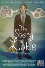 Watch The Story of Luke Online