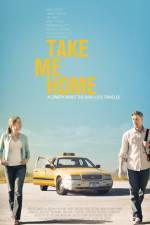 Watch Take Me Home Online Putlocker
