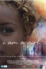 Watch I Am A Girl Online Putlocker
