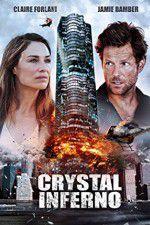 Watch Crystal Inferno Online Putlocker