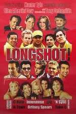 Watch Longshot Online Putlocker