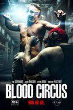 Watch Blood Circus Online Putlocker