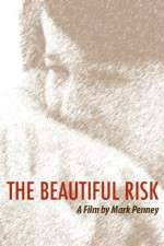 Watch The Beautiful Risk Online Putlocker