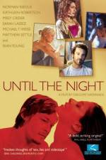 Watch Until the Night Online Putlocker