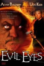 Watch Evil Eyes Online Putlocker